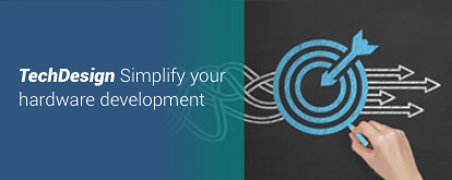 TechDesign – Simplify your hardware development